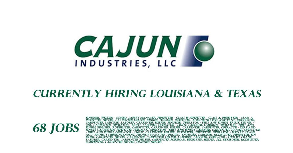CajunIndustries Hiring Louisiana&Texas | Industrial Job Shop