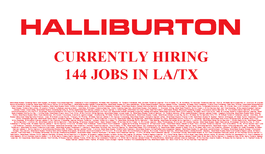 Oilfield Jobs Operator Asst Trainee Odessa Tx: Halliburton Is Hiring - 310 Jobs NEW