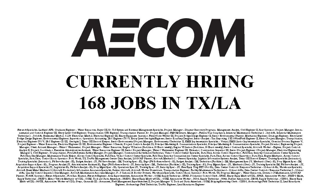 Aecom's Hiring 168 Jobs in Texas and Louisiana