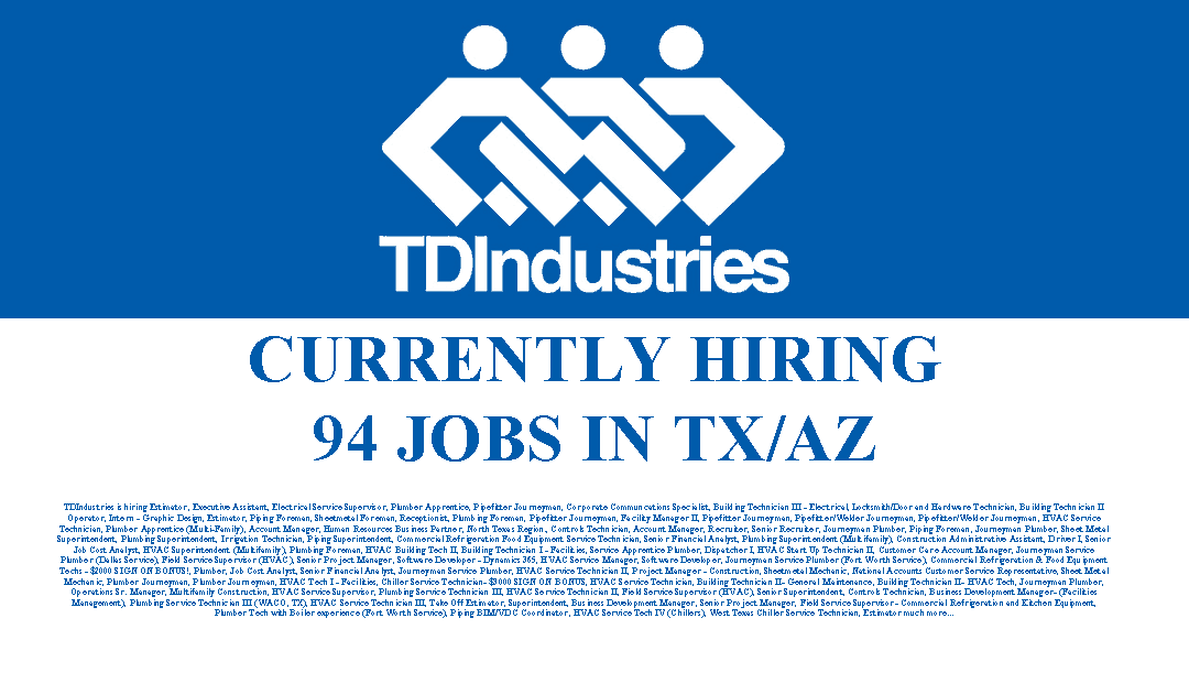 TDIndustries is hiring 94 Positions in Texas