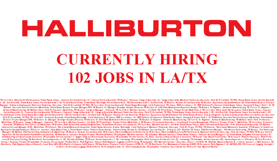 Entry Level Administrative Associate Specialist Odessa Tx Usa: Halliburton Is Hiring 102 Jobs