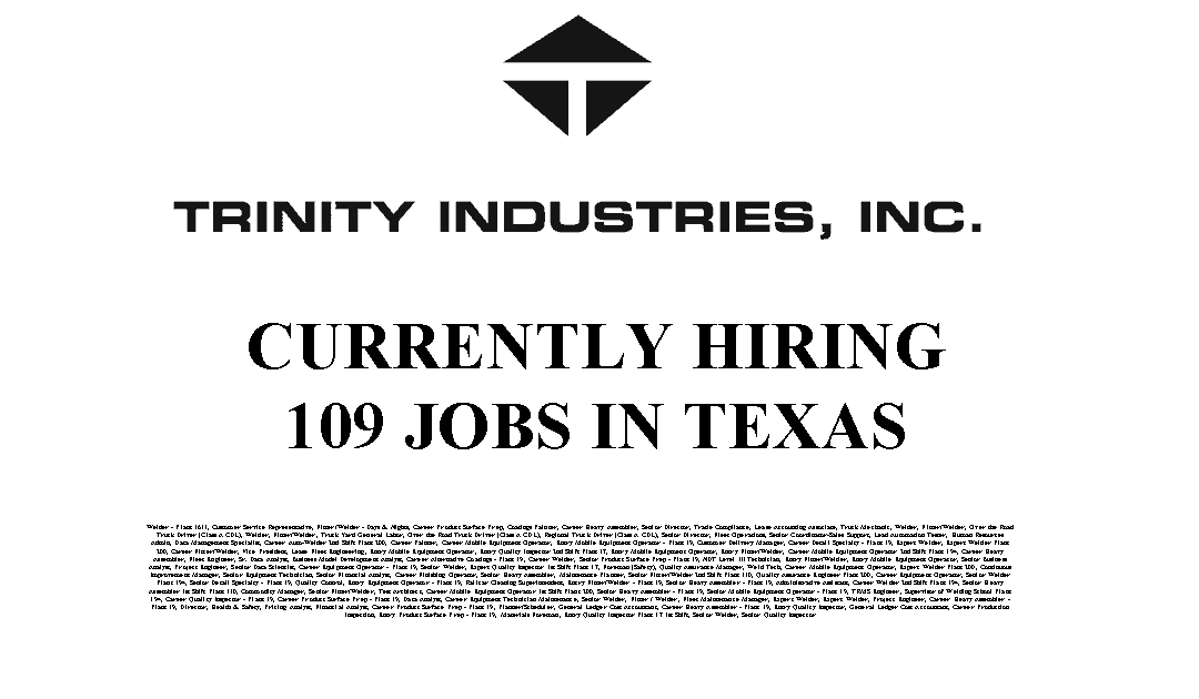 Trinity Industries 109 Trade Jobs Available in Texas