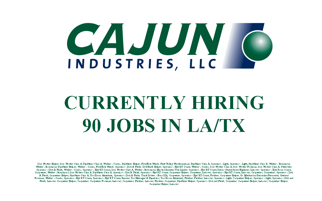 Cajun Industries is Currently Hiring 90 Jobs