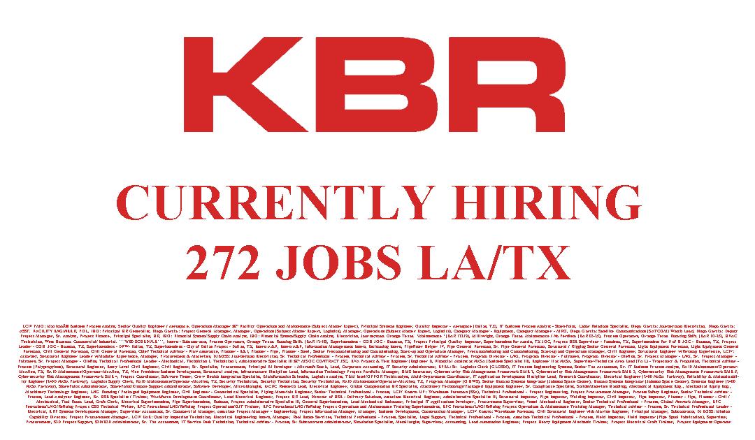 KBR Currently Hiring 272 JOBS LA&TX
