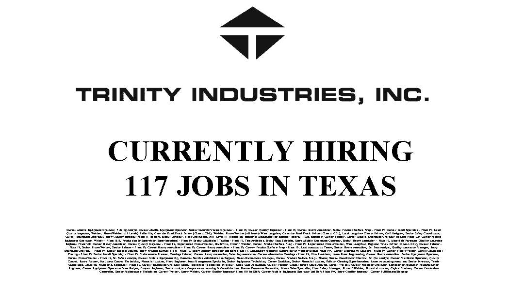 Trinity Industries 117 Trade Jobs Available in Texas
