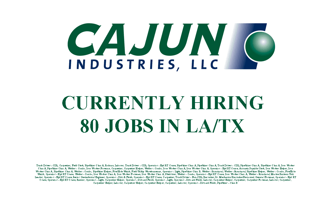 Cajun Industries is Currently Hiring 80 Jobs