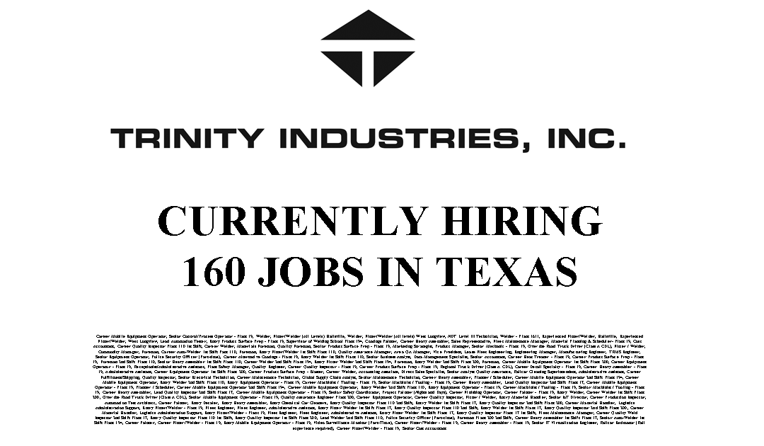 Trinity Industries 160 Trade Jobs Available in Texas