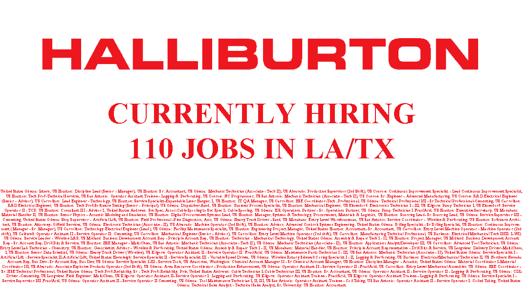 Halliburton is Hiring 110 Jobs in LA/TX