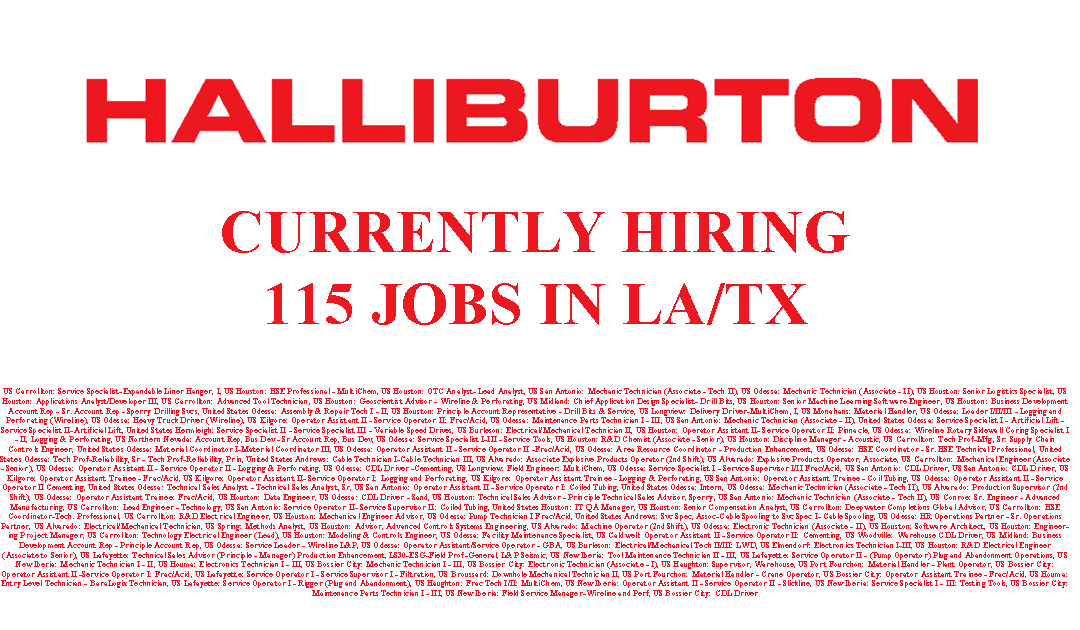 Halliburton is Hiring 115 Jobs in LA/TX