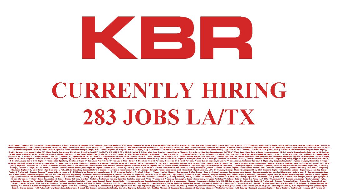 KBR Currently Hiring 283 JOBS LA&TX