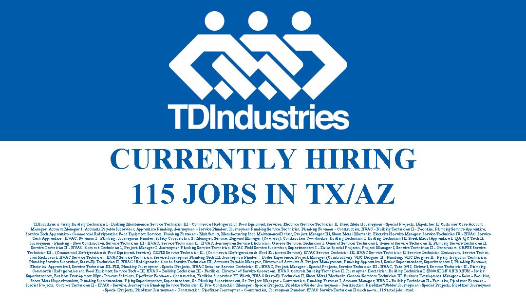 TDIndustries is hiring 115 Jobs in TX/AZ