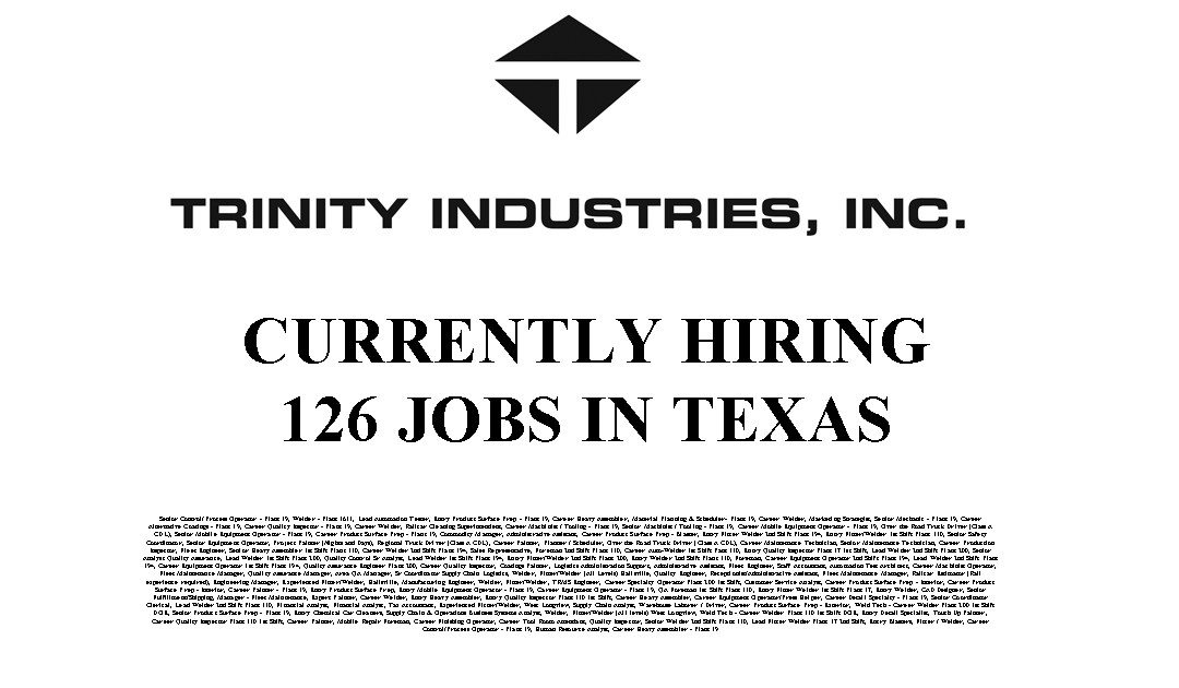 Trinity Industries 126 Trade Jobs Available in Texas