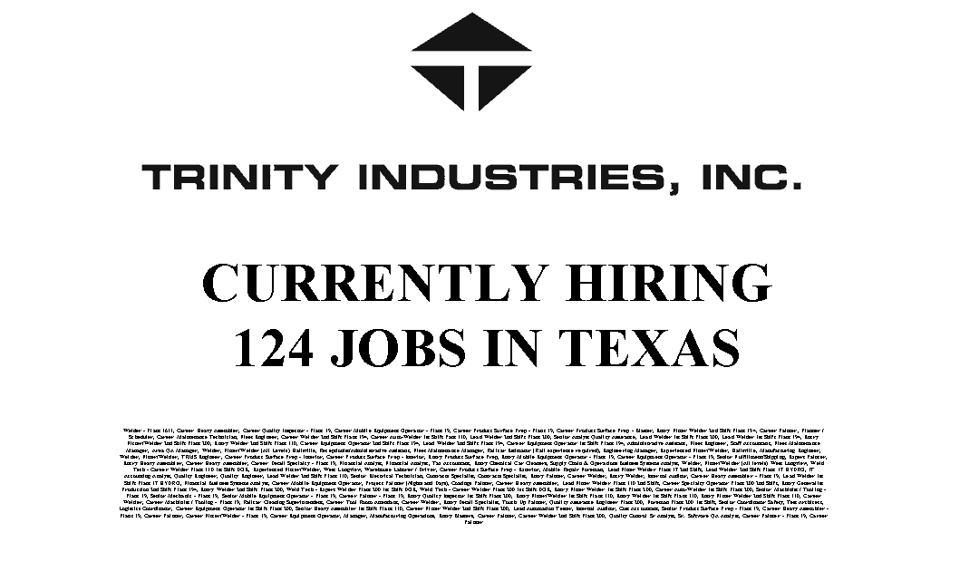 Trinity Industries 124 Trade Jobs Available in Texas