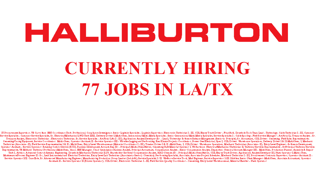 Halliburton is Hiring 77 Jobs in LA/TX