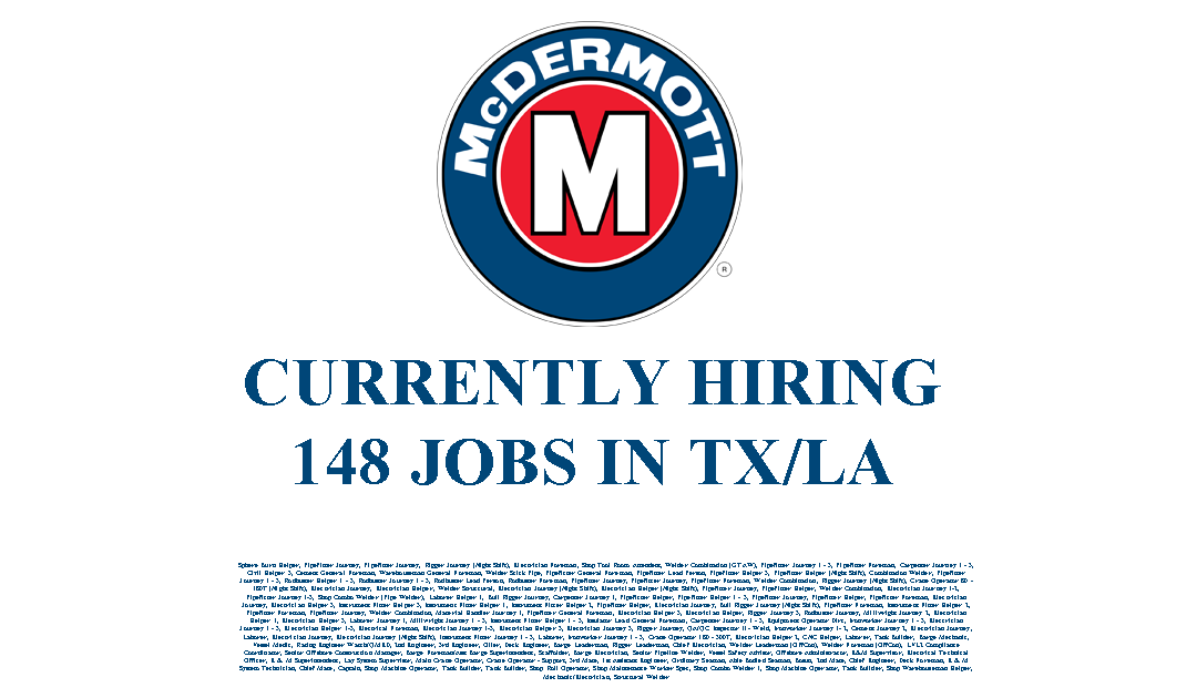 McDermott Hiring in LA/TX – 148 Jobs