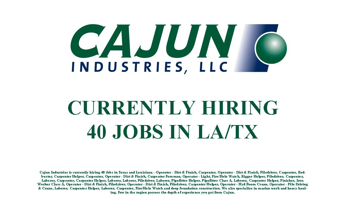 Cajun Industries is Currently Hiring 40 Jobs in LA/TX