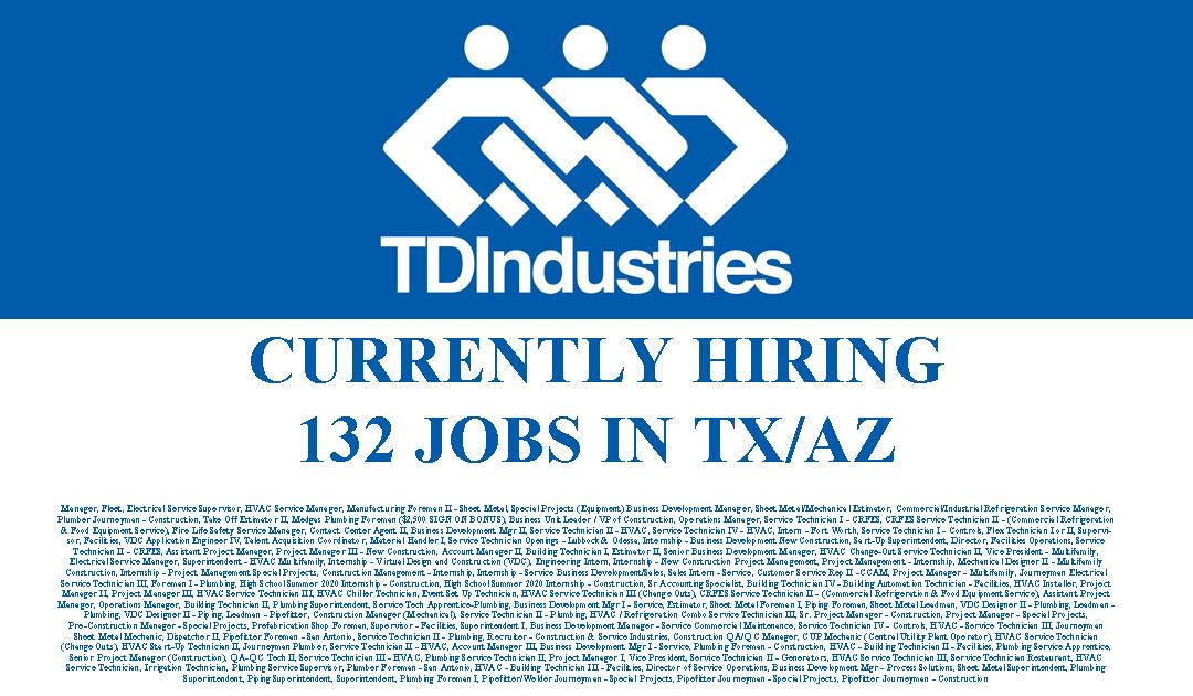 TDIndustries is hiring 132 Jobs in TX/AZ