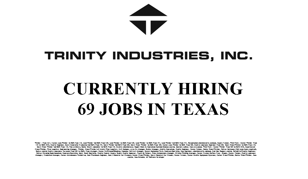 Trinity Industries 69 Trade Jobs Available in Texas
