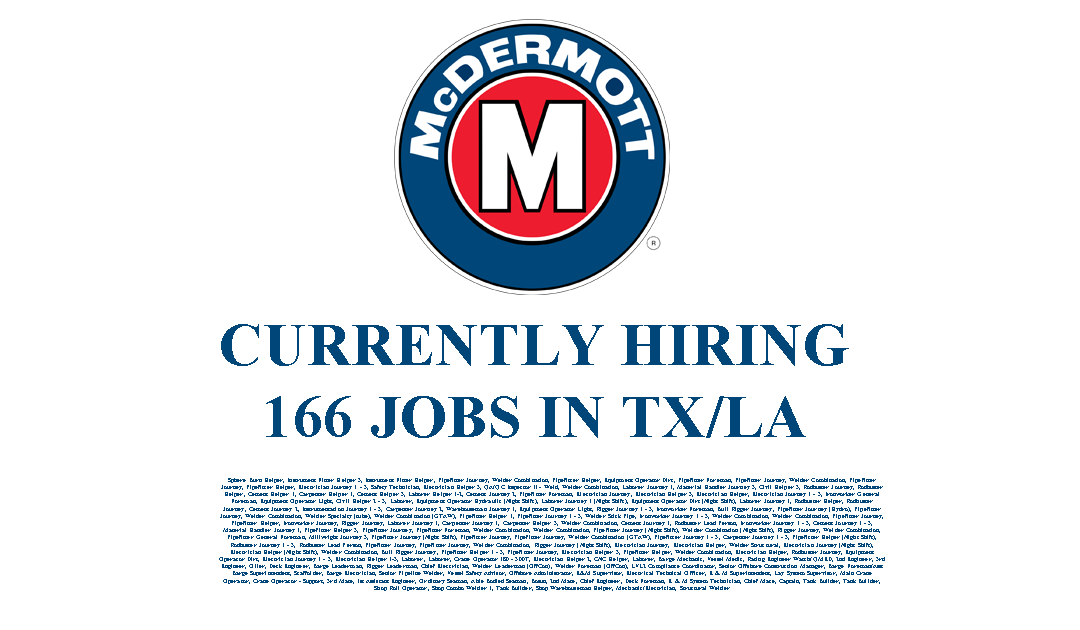 McDermott Hiring in LA/TX – 166 Jobs
