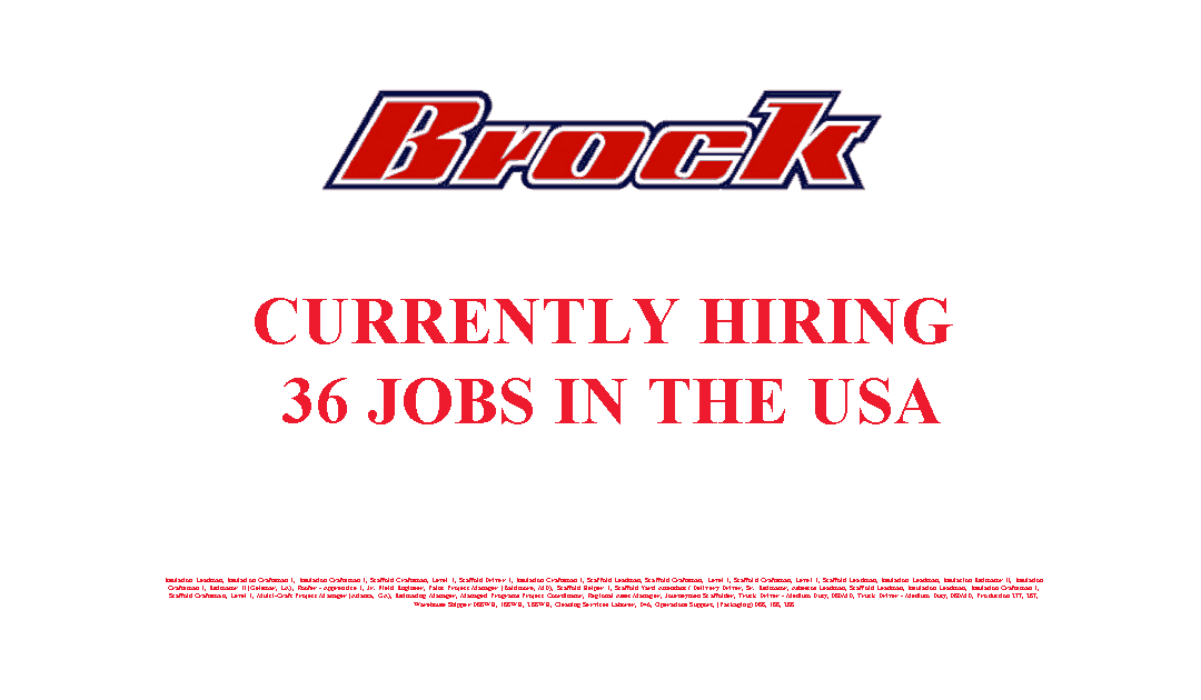 Brock Group is Currently Hiring 36 Jobs in the USA