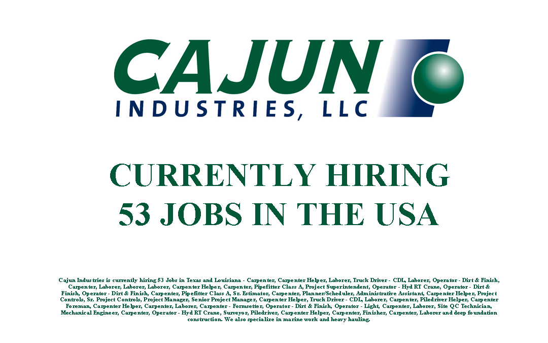 Cajun Industries is Currently Hiring 53 Jobs in the USA