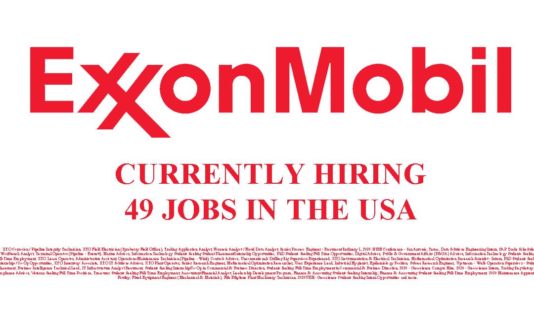 Exxon Mobil Hiring 49 Jobs in the USA