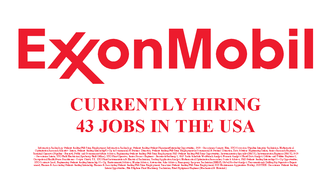 Exxon Mobil Hiring 43 Jobs in the USA