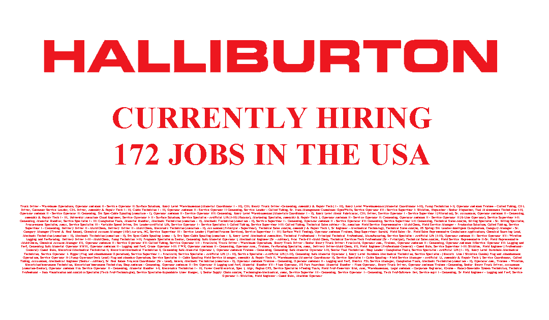 Halliburton is Hiring 172 Jobs in the USA
