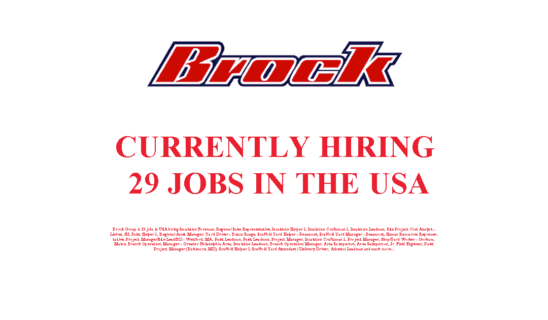 Brock Group is Currently Hiring 29 Jobs in the USA