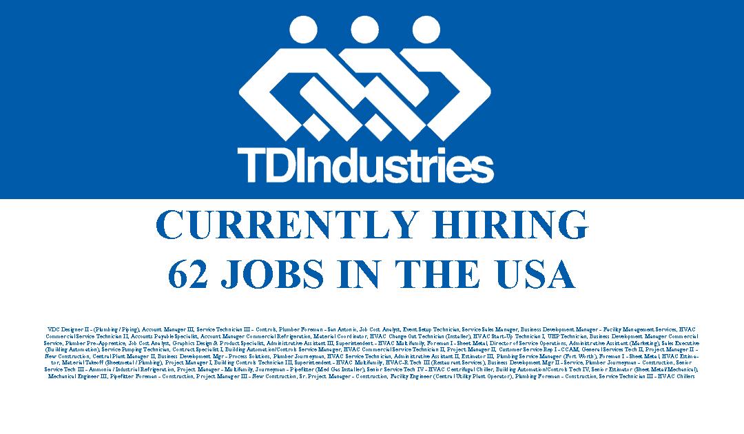 TDIndustries is Hiring 62 Jobs in Operations