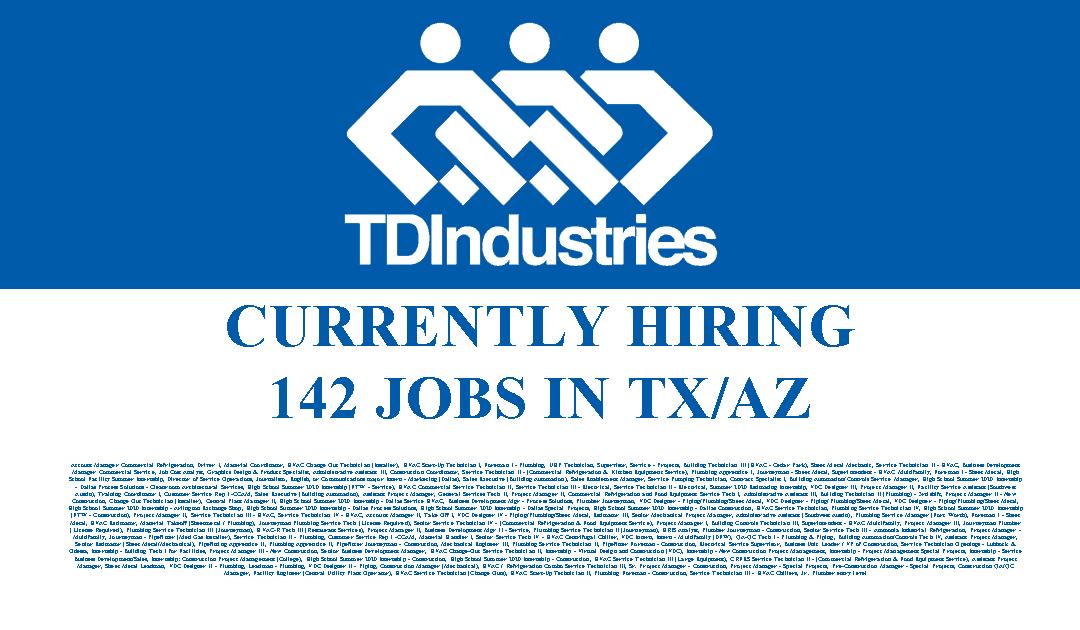 TDIndustries is Hiring 142 Jobs in Operations