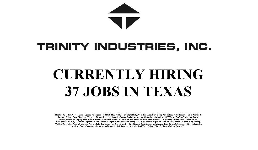 Trinity Industries Hiring 37 Trade Jobs in the USA
