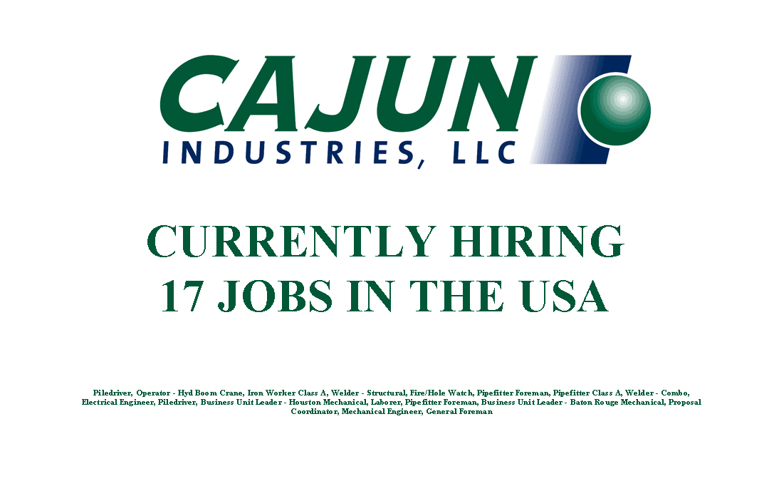 Cajun Industries is Currently Hiring 17 Jobs in the USA