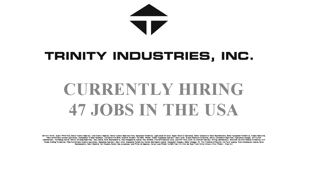 Trinity Industries Hiring 47 Trade Jobs in the USA