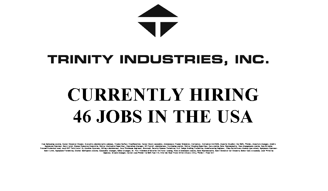 Trinity Industries Hiring 46 Trade Jobs in the USA