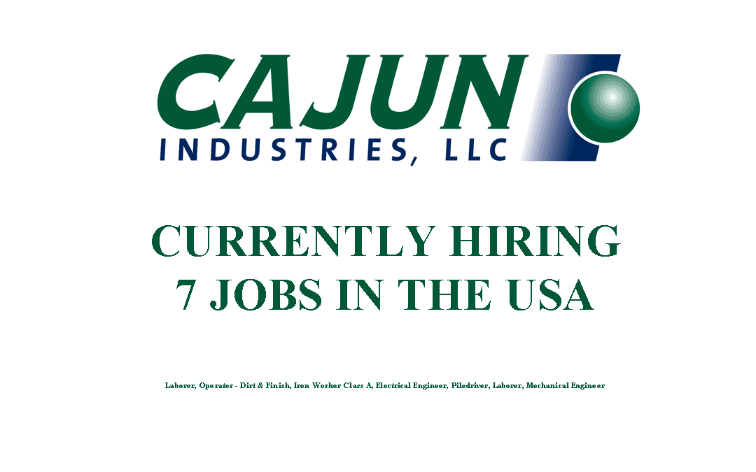 Cajun Industries is Currently Hiring 7 Jobs in the USA