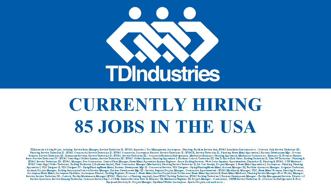TDIndustries is Hiring 85 Jobs in the USA
