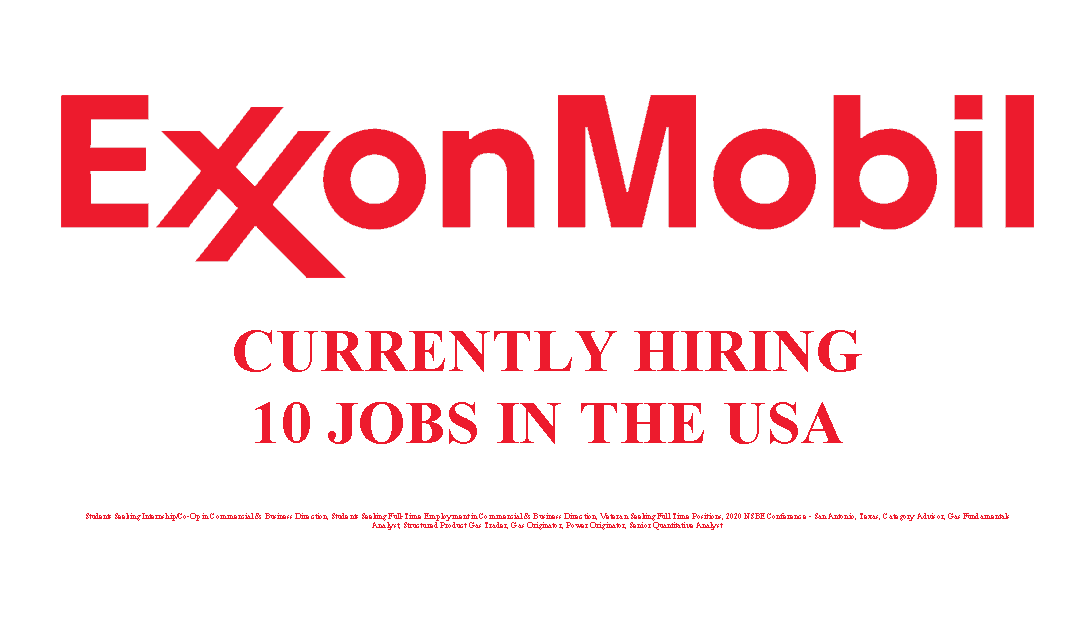 Exxon Mobil Hiring 10 Jobs in the USA