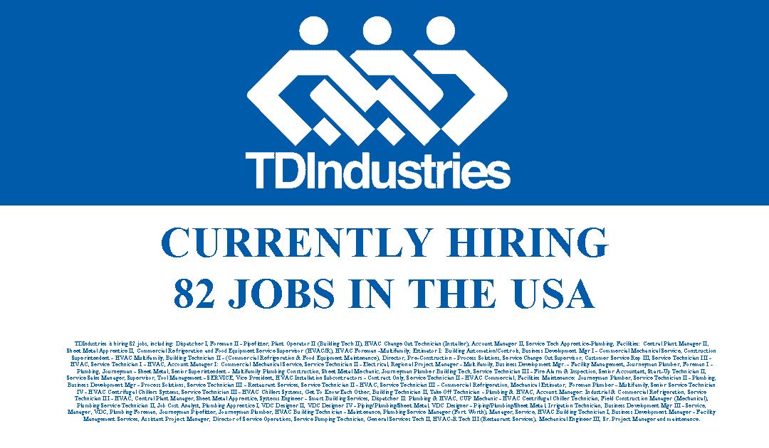 TDIndustries is Hiring 82 Jobs in the USA