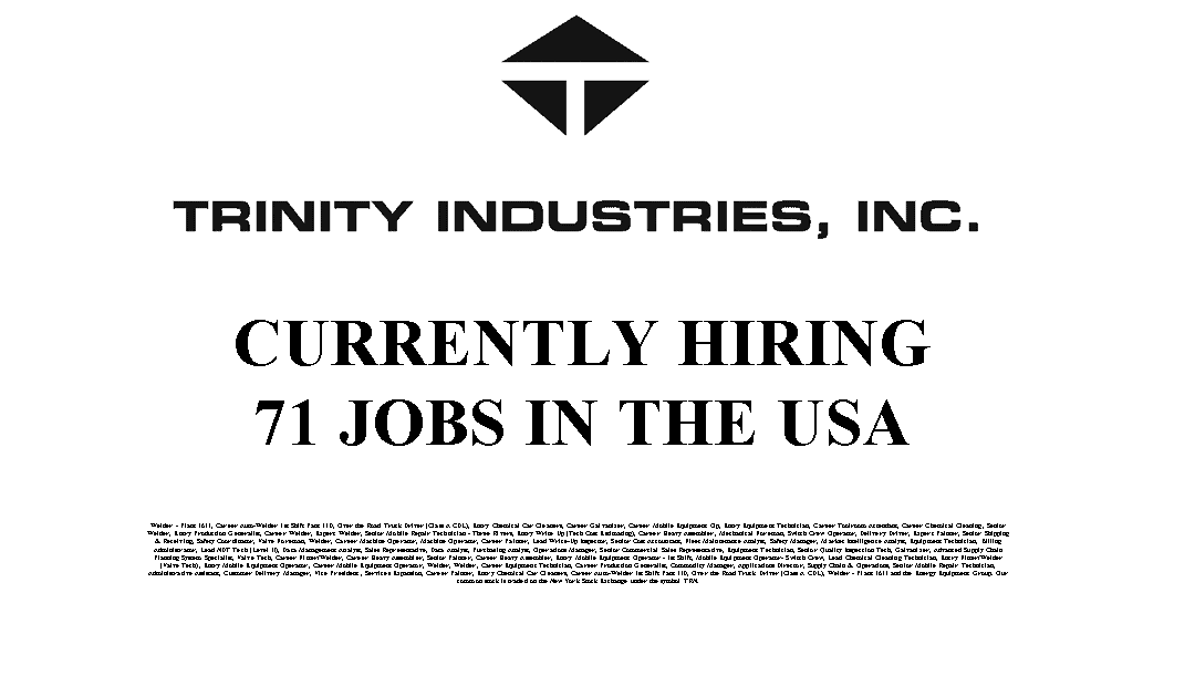 Trinity Industries Hiring 71 Trade Jobs in the USA