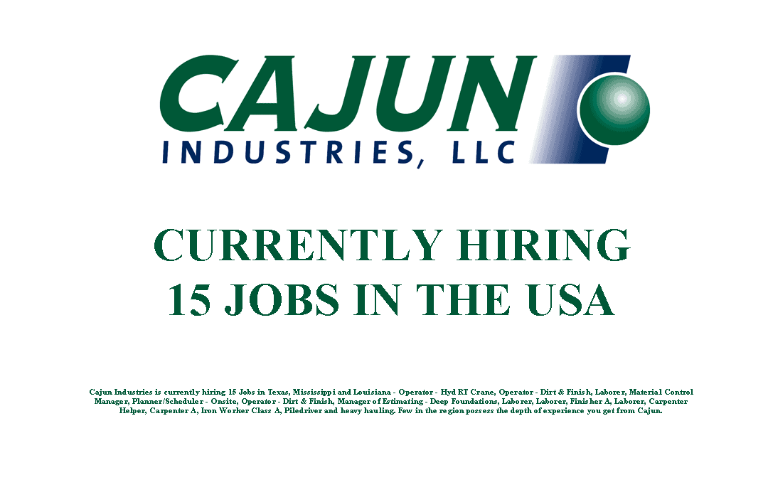 Cajun Industries is Currently Hiring 15 Jobs in the USA