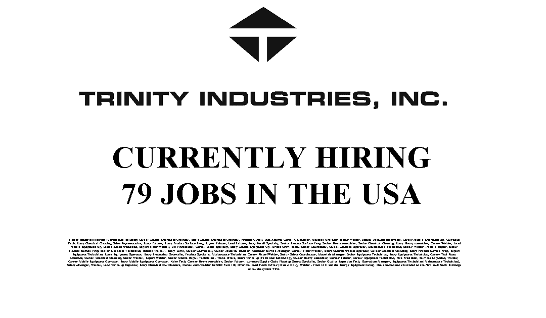 Trinity Industries Hiring 79 Trade Jobs in the USA