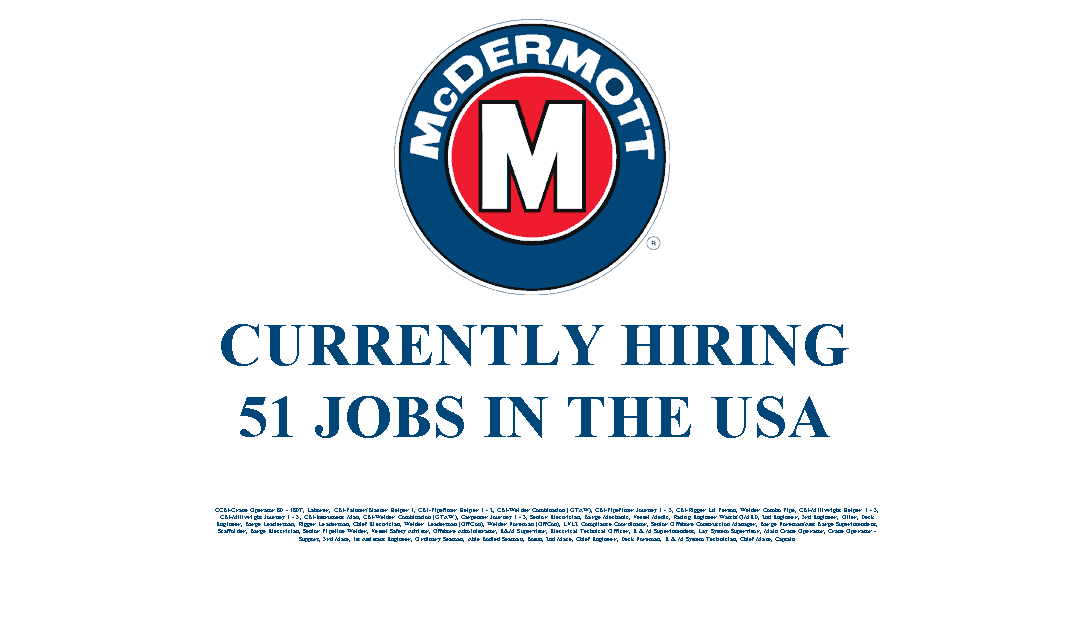 McDermott Hiring 51 Jobs in the USA
