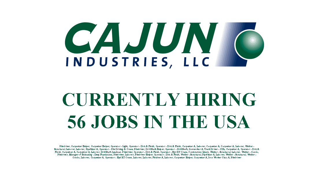 Cajun Industries is Currently Hiring 56 Jobs in the USA