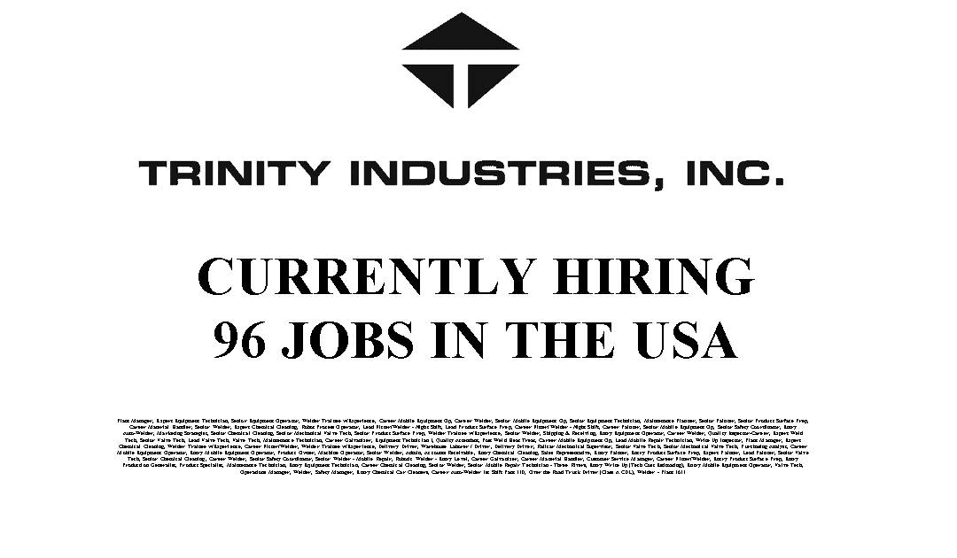 Trinity Industries Hiring 96 Trade Jobs in the USA