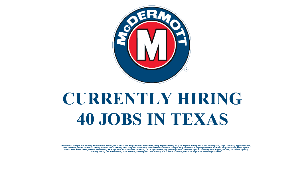 McDermott Hiring 40 Jobs in Texas