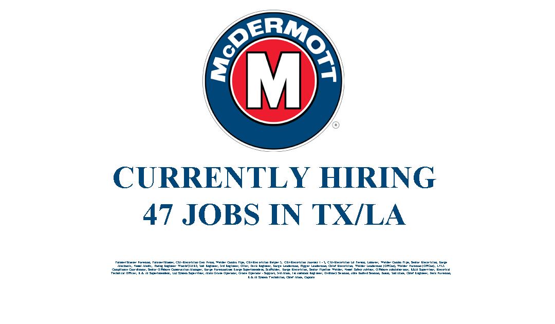 McDermott Hiring 47 Jobs in Texas and Louisiana